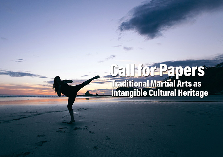Call for Papers on Living Heritage Series 'Traditional Martial Arts'