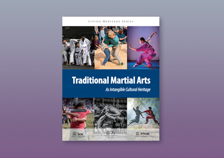Newly Published Living Heritage Series-Traditional Martial Arts